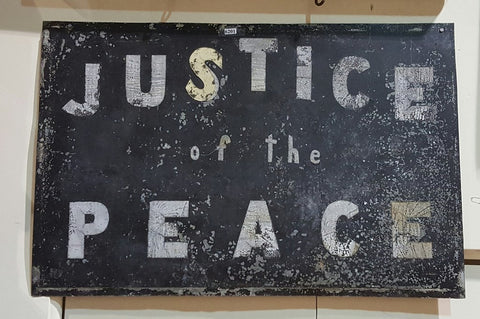 """Justice of The Peace"" Metal Sign"