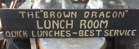 """The Brown Dragon Lunch Room"" Wooden Sign"