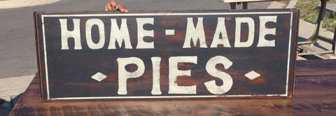 """Home-Made Pies"" Sign"