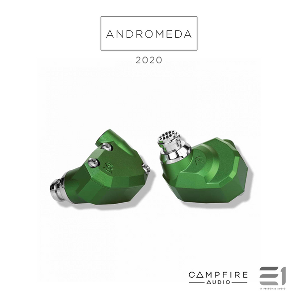 Campfire Audio, Campfire Andromeda 2020 Premium In-Earphones - Buy at E1 Personal Audio Singapore