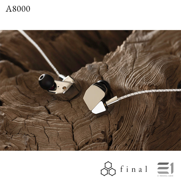 Final Audio, Final Audio A8000 Earphones - Buy at E1 Personal Audio Singapore