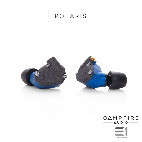Campfire Audio, Campfire Polaris Premium In-Earphones- E1 Personal Audio Singapore