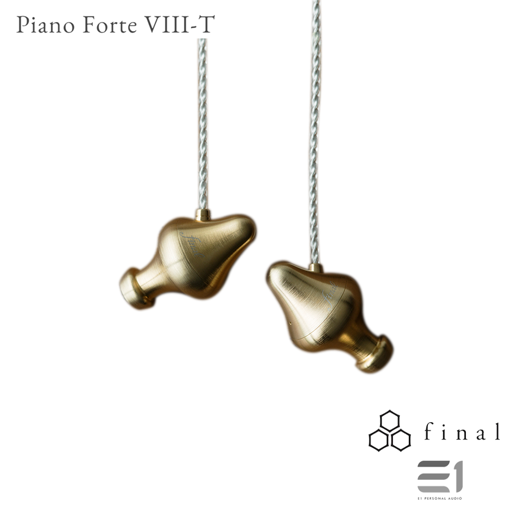 Final Audio, FINAL AUDIO Piano Forte VIII-T - Buy at E1 Personal Audio Singapore