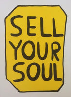David Shrigley - Sell Your Soul, 2012