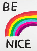 David Shrigley - Be Nice, 2017