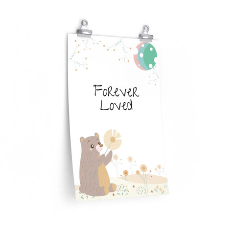 "Forever Loved – Woodland Bear – Inspirational Christian Art Poster – Premium Matte, 12"" x 18"""