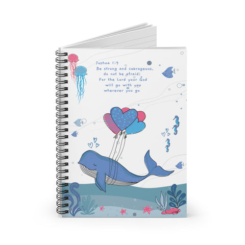 Inspirational Christian-Themed Spiral Notebook – White; Lined – For Your Baby's Precious Moments - Be Strong and Courageous