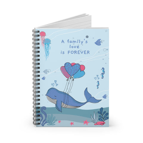 A Family's Love is Forever – Spiral Notebook – Lined – For Baby's Precious Moments