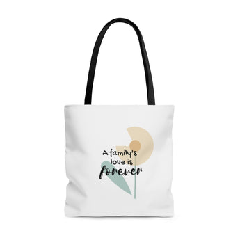 "Forever Loved/A Family's Love is Forever - Inspirational Tote Bag – Flower – 100% Polyester, 18""x18"""