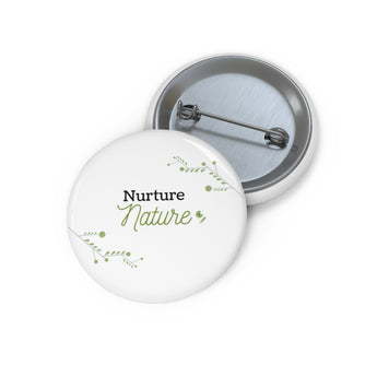 Nurture Nature - Eco Pin Buttons