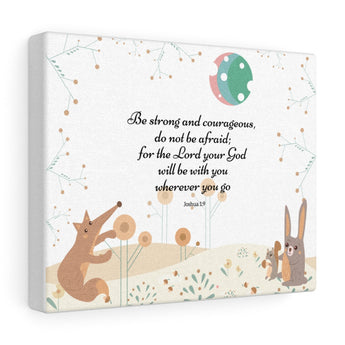 "Be Strong and Courageous – Woodland Animals – Inspirational Christian Art Gallery Wrap – Premium Matte Cotton, 10"" x 8"""