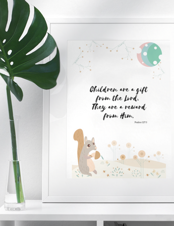 "Children Are a Gift - Inspirational Bible Verse Poster for Baby's Nursery – Premium Matte, 12"" x 18"""