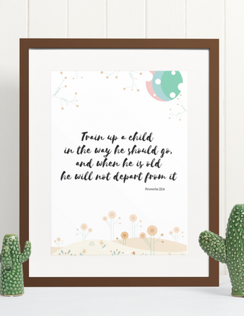 "Train Up a Child - Inspirational Bible Verse Poster for Baby's Nursery – Premium Matte, 12"" x 18"""