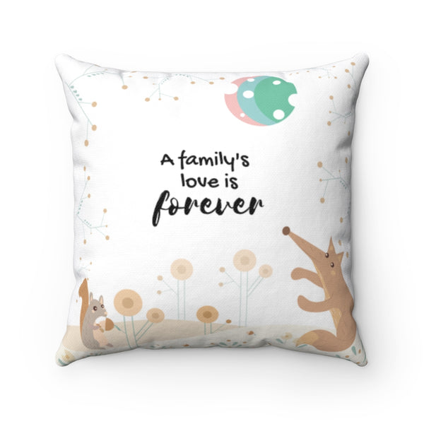 "Inspirational Throw Pillow – Forever Loved/A Family's Love is Forever – Woodland Animals – Spun Polyester, 14""x14"""