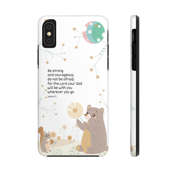 Impact-Resistant Phone Case for iPhone X – Inspirational, Be Strong and Courageous – Woodland Animals