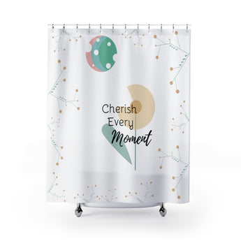 Inspirational Shower Curtain – Beautiful Flower Scene – Cherish Every Moment