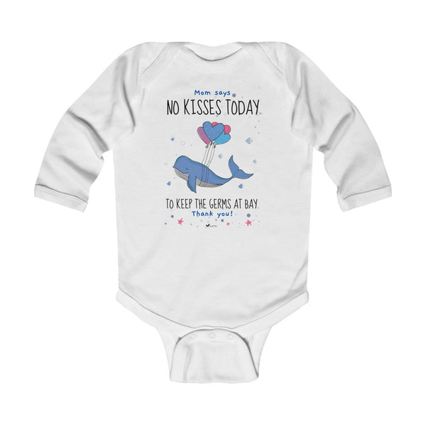 No Kisses Today to Keep the Germs at Bay – Adorable Whale - Infant & Toddler Long-Sleeve Bodysuit - Unisex