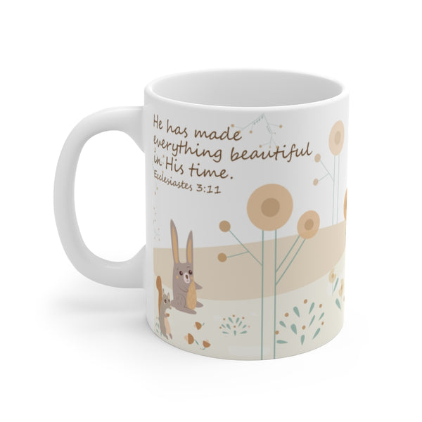 He Has Made Everything Beautiful In His Time - Woodland Animals Ceramic Mug, 11 oz - Perfect Christian Gift