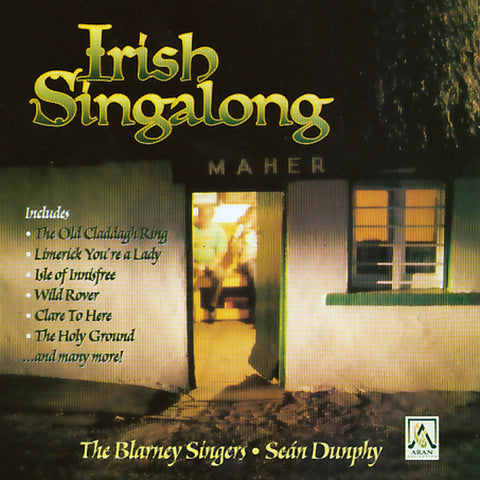 Irish Singalong - Sean Dunphy / The Blarney Singers