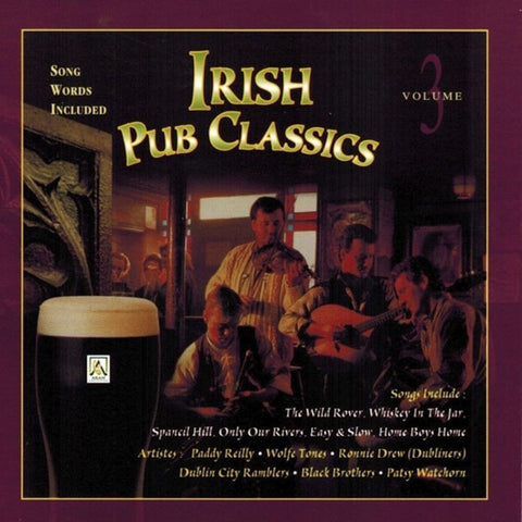 Irish Pub Classics Volume 3 - Various Artists