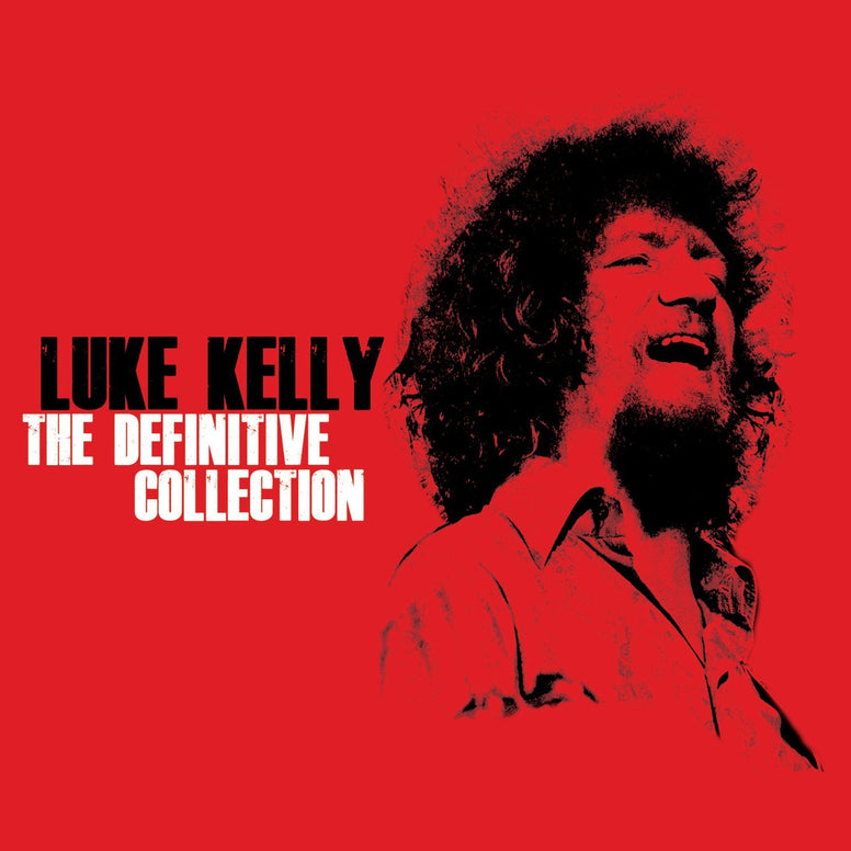 Luke Kelly - The Definitive Collection 2CD - Luke Kelly