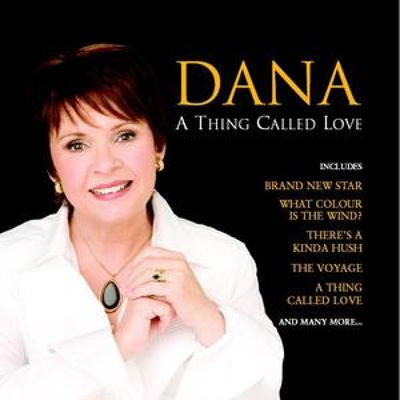 A Thing Called Love - Dana