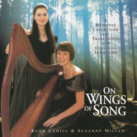 On Wings Of Song - Ruth Cahill & Suzanne Miller