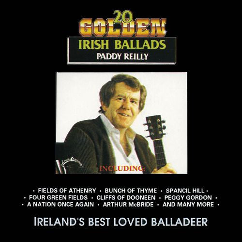 20 Golden Irish Ballads - Paddy Reilly