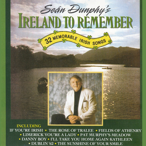Ireland To Remember - Sean Dunphy
