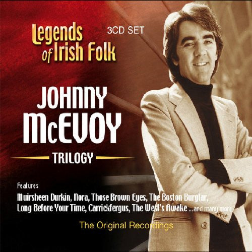 Legends of Irish Folk - Johnny McEvoy Trilogy - Johnny McEvoy
