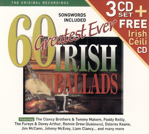 60 Greatest Ever Irish Ballads - 3 CD Set + Free Irish Céilí CD - Various