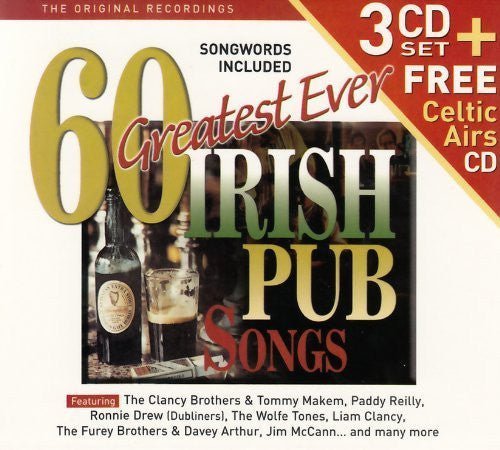 60 Greatest Ever Irish Pub Songs - 3 CD Set + Free Celtic Airs CD - Various