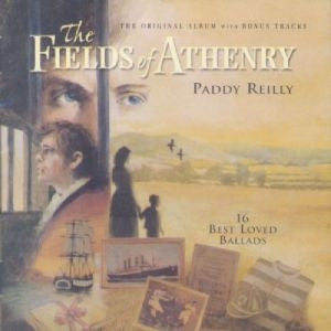 The Fields Of Athenry - Paddy Reilly