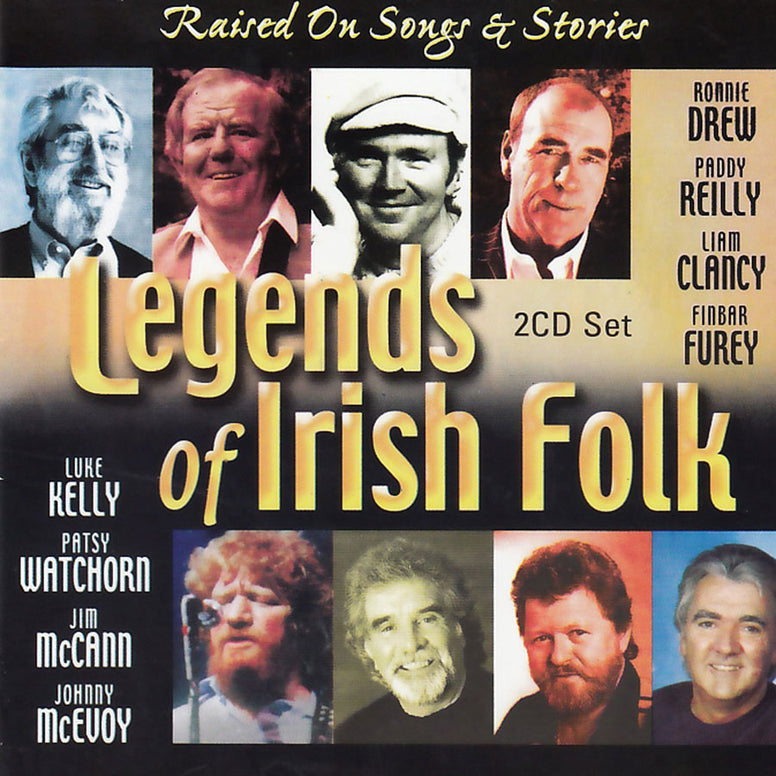 Legends Of Irish Folk - Raised On Songs & Stories - Various