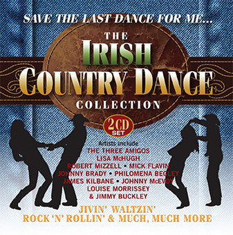 Save The Last Dance For Me - The Irish Country Dance Collection - Various