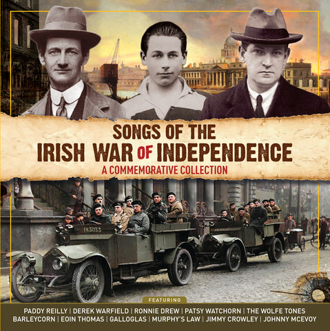 Songs of The Irish War of Independence - A Commemorative Collection (2CD Set)