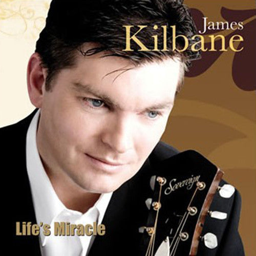 Life's Miracle - James Kilbane