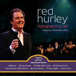 How Great Thou Art - Red Hurley featuring The Samaru Choir