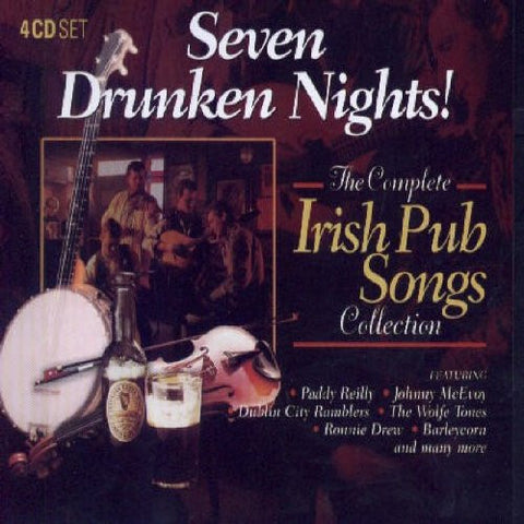 Seven Drunken Nights! - The Complete Pub Songs Collection (4CD Set) Various