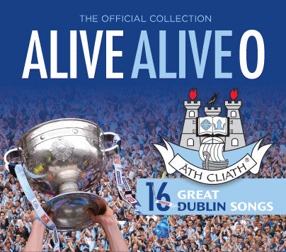 ALIVE ALIVE O - The Official Dublin Collection - Various