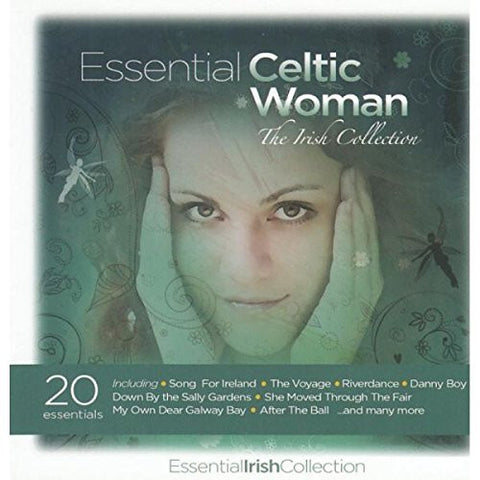 Essential Celtic Woman - The Irish Collection - Various