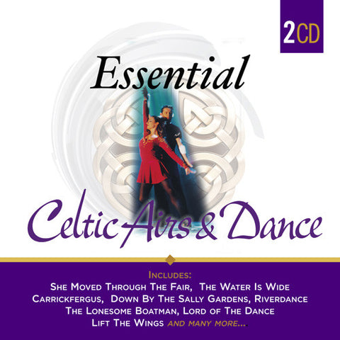 Essential Celtic Airs & Dance - Various Artists