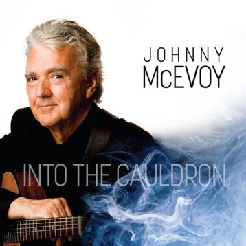 Johnny McEvoy - Into The Cauldron