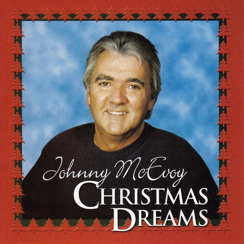 Christmas Dreams - Johnny McEvoy