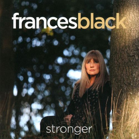 Stronger - Frances Black