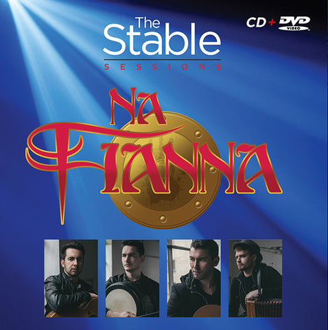 The Stable Sessions - Na Fianna