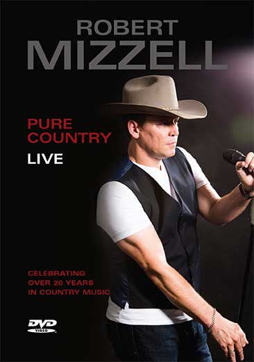 Pure Country Live! - Robert Mizzell