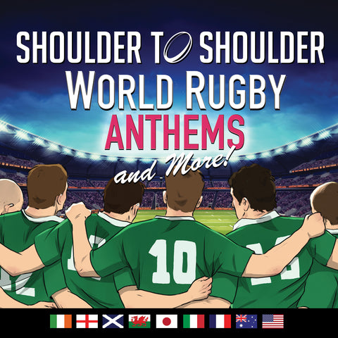 Shoulder To Shoulder - World Rugby Anthems and More! 2CD Set