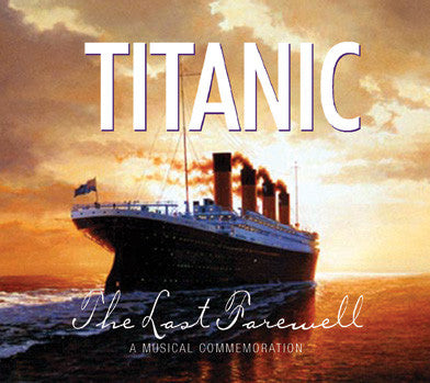 Titanic - The Last Farewell - Various