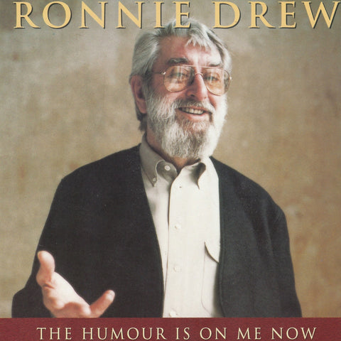 The Humour Is On Me Now - Ronnie Drew